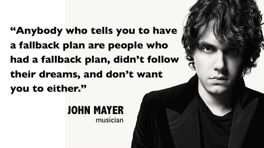 John Mayer on Fallback Plans - Brand Autopsy Brand Autopsy